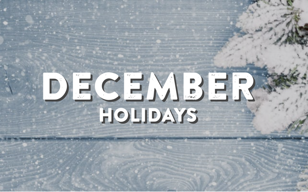 December Holidays, 2020!
