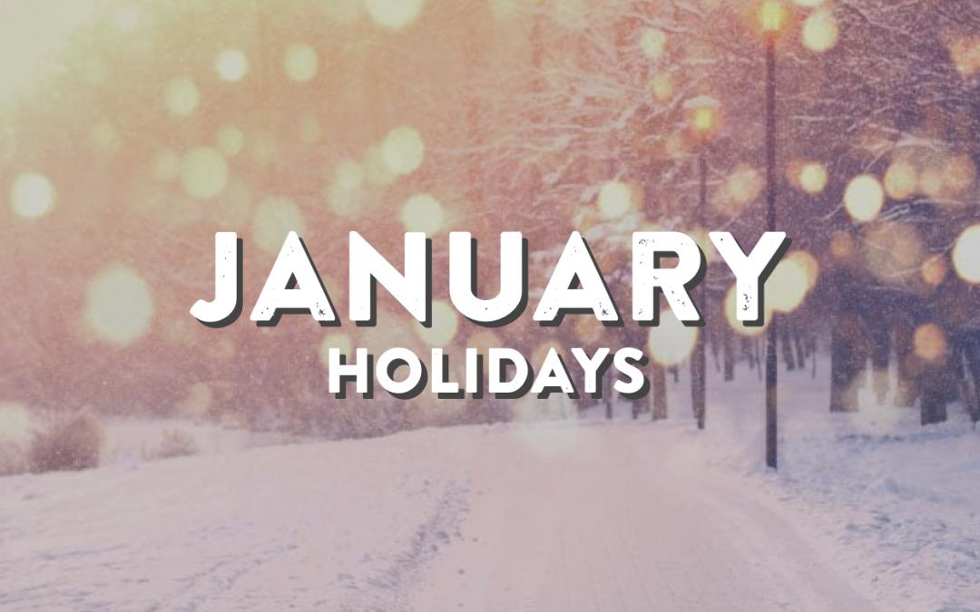 January Holidays, 2021!